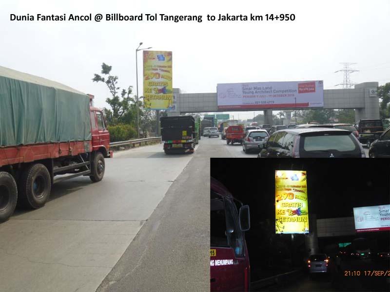 Dunia Fantasi Ancol @ Billboard Tol Tangerang  to Jakarta km 14+950